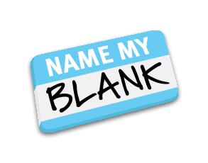 Name My Blank
