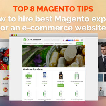 Top Magento tips on hiring a Magento expert for a e-commerce website
