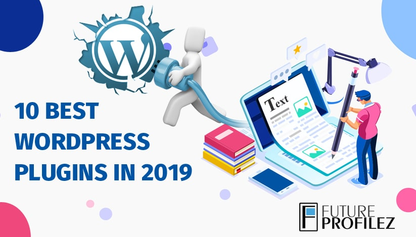 10 Best WordPress plugins in 2019