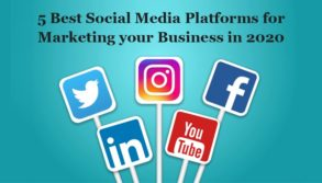 5 Best Social Media Platforms for Marketing your Business in 2020